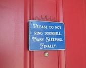 READY TO SHIP Please Do Not Ring Doorbell, Baby Sleeping  Wood Primitive Door Sign