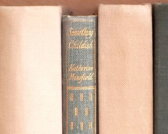 Katherine Mansfield book Something Childish and other stories, 1920s vintage book