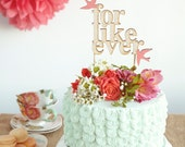For Like Ever Wedding Cake Topper with Coral Love Birds