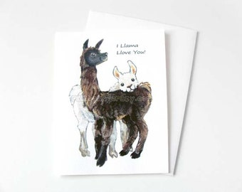 Llama Card, I Love You, Blank Greeting Card, Mother's Day, Father's Day, Valentine's Day, Anniversary Card