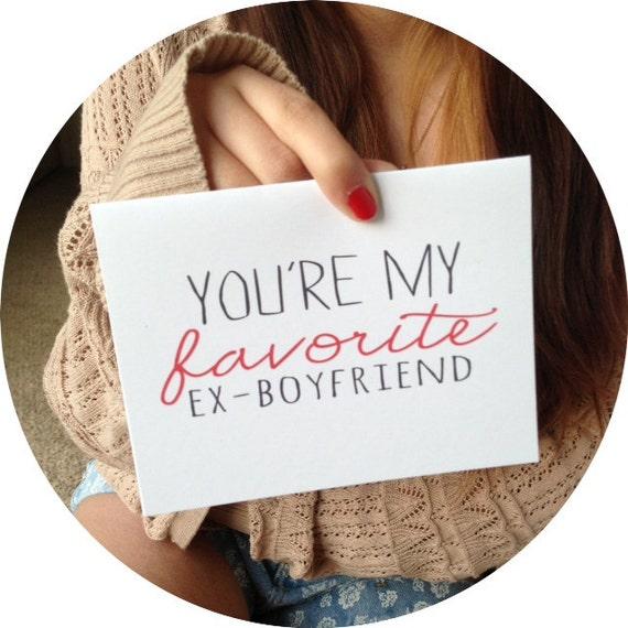 Break-up Card You're My Favorite Ex Boyfriend