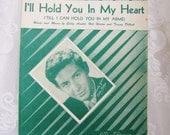 I'll Hold You in My Heart (Till I Can Hold You in My Arms)- Antique Piano Sheet Music by Eddie Arnold- Eddie Fisher- 1947