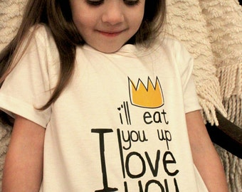 I'll Eat You Up I Love You So Screen Printed Children/Toddler T-shirt - White