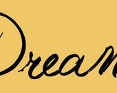 Dream decal - 12inch