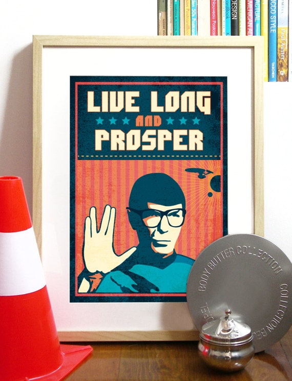 Star Trek Quote Spock Vulcan salute LIVE Long and PROSPER Poster trekker Illustration Typography movie poster Star Trek movie Poster trekkie