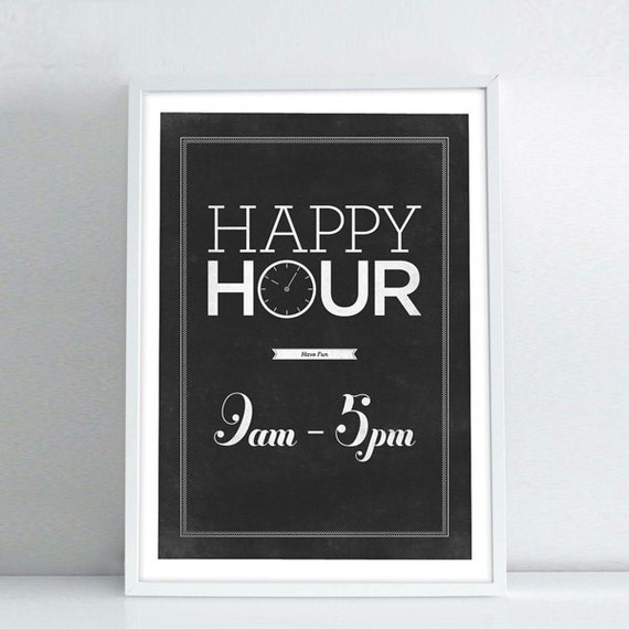 Happy Hour, Distressed Black And White Wall Decor, Vintage Signs, Typography Wall Art, Giclee Print, Office Decor