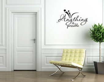 Anything is Possible Wall Sticker Decal Quote Vinyl Lettering Decoration (J159)