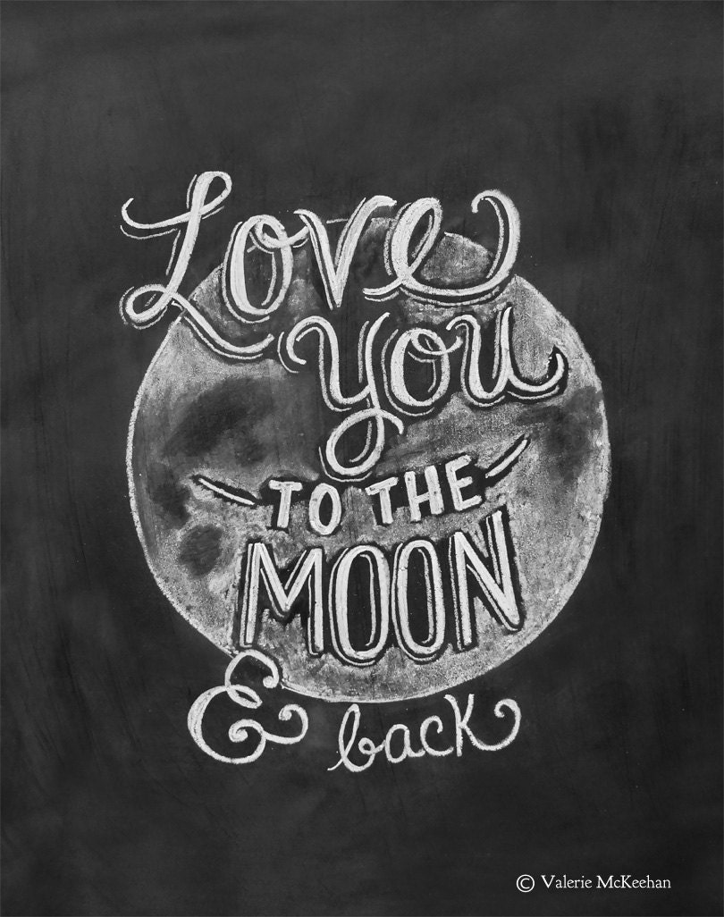 love you to the moon and back print chalkboard art by. Black Bedroom Furniture Sets. Home Design Ideas