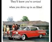 Vintage 1958 Ford Edsel car ad Fridge Magnet You've arrived when you drive up in an Edsel