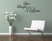 Live Laugh Love Vinyl Wall Decal Quotes Home Sticker Decor (J299)