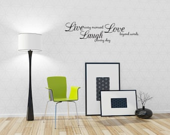 Live Every Moment, Laugh Everyday, Love Beyond Words Vinyl Wall Decal Quotes Home Sticker Decor (J129)