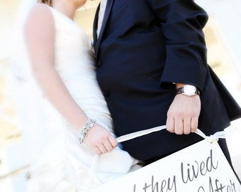 and they lived Happily Ever After - Wedding Sign, Ring Bearer sign, Flower girl sign, Aisle sign, Photo Prop, Disney Wedding