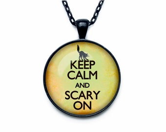 Keep calm and scary on jewelry keep calm and carry on necklace