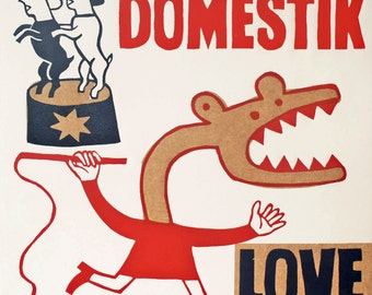 domestik love  / hand printed woodcut and collage / limited edition