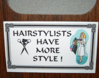 Hairstylists Refrigerator Magnet (Business Card Size)