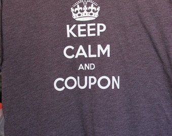 Keep Calm and Coupon Shirt