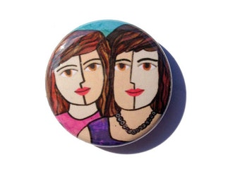 Sisters Magnet, Pinback Button, or Pocket Mirror - BFF, Best Friends Magnet, Best Friends Pin, Sisters Pinback, Art Magnet, fridge magnet