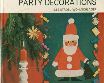 1969 craft book: Make Your Own Party Decorations