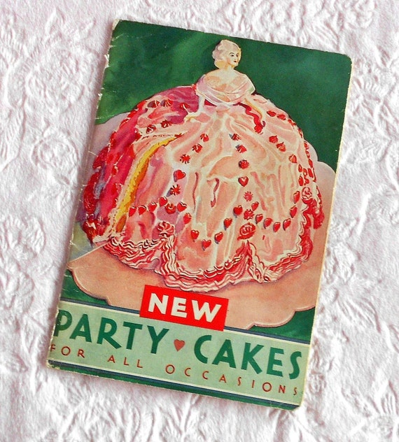 Vintage Betty Crocker 1933 Softasilk New Party Cakes for All Occasions Recipe Cookbook Book Booklet Queen of Hearts Pamphlet Southern Belle