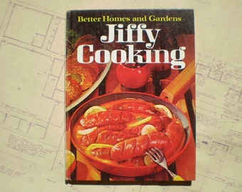 Jiffy Cooking - 1967 - Better Homes and Gardens - Illustrated - Retro Recipes