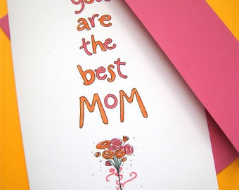 Custom Card for Mom, Mum, Mama - Mom Birthday - Mother's Day Card - Best Mom Ever Card