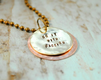 Do It With Passion Necklace