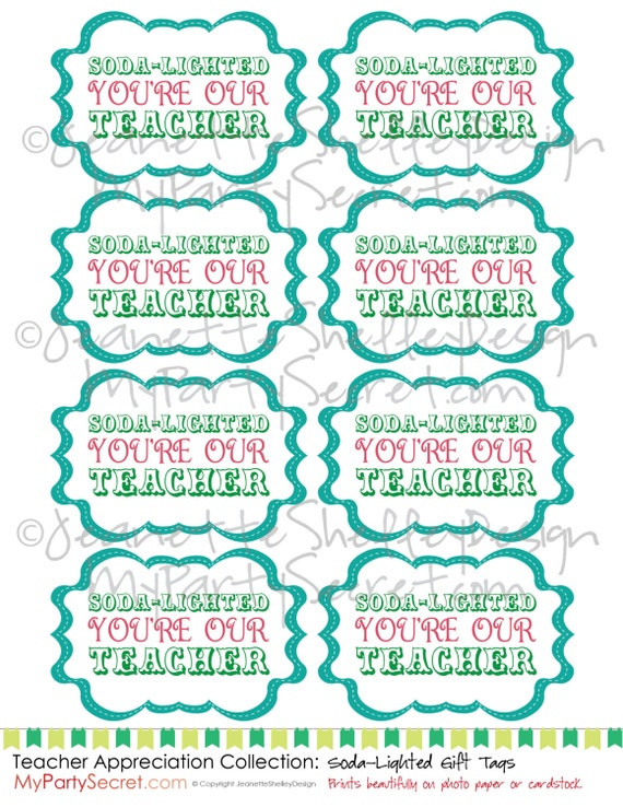 ... download... Printable Teacher Appreciation Soda-Lighted Gift Tags