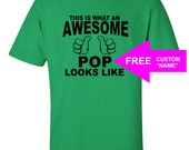 Father's Day GiftsTshirt Gift This Is What An Awesome POP Looks Like Birthday T-Shirt Gift For PawPaw T-shirts T Shirts Mens Tee PAPA Shirt
