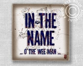 """Scotland Art on Wood Wall Tile, Scottish saying """"In The Name o' the Wee Man"""" Edinburgh Glasgow Inverness Highlands Scotland Wall Art Tile"""