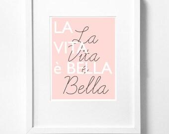 """La vita è bella - Italian for """"Life is Beautiful - Typography Art Print  - 11 x 14 in. or 12 x 18 in."""