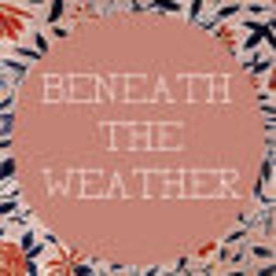 BeneathTheWeather