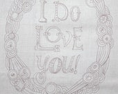 embroidery pattern on fabric, I Do Love You, silver/lavender