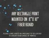 "Rectangle Print Mounted on 8""x10"" Board"