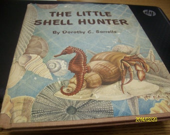 Vintage Hardback with a jacket The Little Shell Hunter