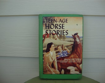 1950 Teen-Age Horse Stories edited by David Thomas Vintage 50s Book