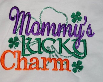 Mommy's Lucky Charm Shirt Bodysuit St. Patricks Day Irish Embroidered personalized Monogrammed