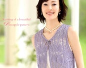 Knitting of a beautiful PINEAPPLE Pattern (Crochet) - Japanese Craft Book