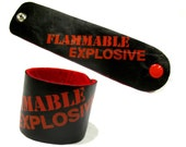 red FLAMMABLE EXPLOSIVE Leather Wrist CUFF - black leather cuff red screenprint  - mens fashion accessories etsybrc fire dude Fathers Day