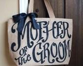"Mother of Groom Wedding burlap tote - 16"" - mother of groom - mother of bride - custom"