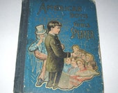 American Boys and Girls Speaker Vintage Late 1800s or Early 1900s Children's Victorian Book with Uncle Sam on Cover