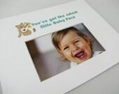 You've got the cutest little baby face 8 X 10 Picture Photo Mat Design M93
