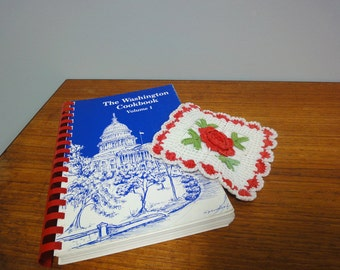 The Washington Cookbook Volume 1, 1982 Paperback with Vintage Crochet Pot Holder