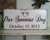 OUR SWEETEST DAY with Heart & Initials and Wedding Date  7 x 15