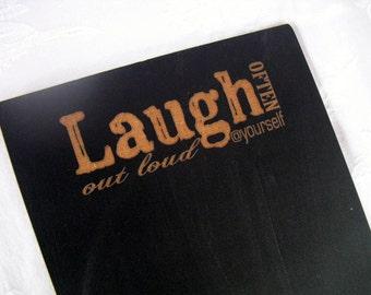 Chalkboard Sign - Laugh Often - Item 1491