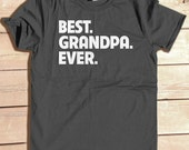 BEST GRANDPA EVER, Personalized Shirt, Father's Day Gift for Grandpa, Grandparents Gift, New Grandpa Gift, Pregnancy Announcement Gift Shirt