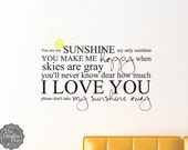 You Are My Sunshine My Only Sunshine with Sun - Vinyl Lettering - Home Decor - Sticky Vinyl Wall Accent Art Words Stickers Decals 1474