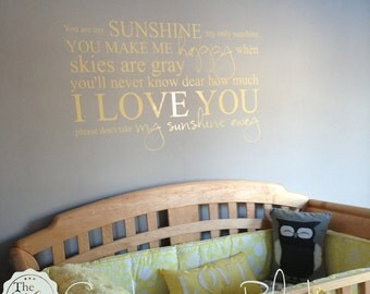 You Are My Sunshine My Only Sunshine - Nursery Decor - Vinyl Lettering - Sticky Vinyl Wall Accent Art Words Stickers Decals 1330
