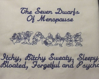 Seven Dwarfs of Menopause.... Embroidered Linen Kitchen/Bathroom - Hand Towel - FREE U.S. SHIPPING