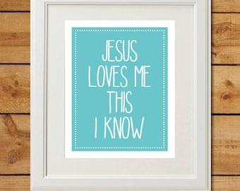 Christian Nursery Art - Jesus Loves Me This I Know - Printable Art - Aqua Nursery Art - Baby Shower Gift for a Girl or Boy - Gender Neutral