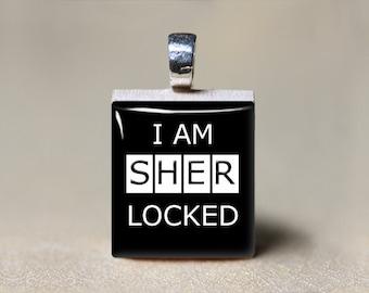 I Am Sherlocked Jewelry, Sherlock Holmes Gift, Sherlock Necklace, Scrabble Tile Pendant, Geekery, Watson, Geeky Gift